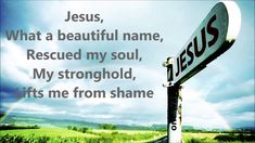 Jesus What a Beautiful Name - with lyrics - Hillsong