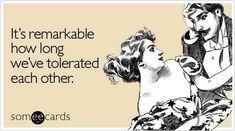 I swear, i love these e-cards haha! Happy Anniversary Funny, Anniversary Cards, Funny Anniversary Quotes, Wedding Anniversary, Anniversary Ideas, Wedding Aniversary Quotes, Happy Anniversary To My Husband, Rotten Ecards, E Cards