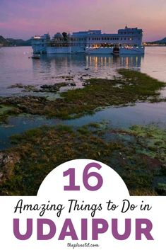 There are so many things to do in Udaipur. This guide includes Udaipur's top attractions from museums to temples, forts and more. | Blog by the Planet D | things to do in india | traveling india | incredible india | india travelling | india beauty | udaipur india