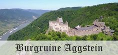 {UNTERWEGS} in der Wachau - Burgruine Aggstein - MissXoxolats Schokoladenseiten Water, Outdoor, Gripe Water, Outdoors, Outdoor Games, Outdoor Living