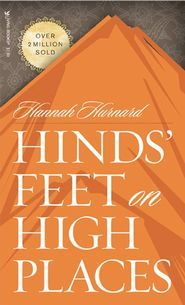 Hinds' Feet on High Places : Hannah Hurnard : 9780842314299 The Journey, Fall Away, Free Books, Good Books, Books To Read, Reading Books, Cs Lewis, The Pilgrim's Progress, Earth Book