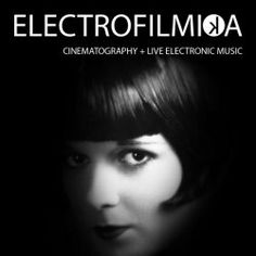 Electrofilmika Cinematography and Live Electronic Music presents: Metropolis by Pablo Herrera at Cantina Royal Photo #1