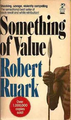 Something of Value is a novel based on events that took place in Colonial Kenya during the violent Mau Mau insurrection of the 1950s, an uprising that was confined almost exclusively to members of the Kikuyu tribe. It is a powerful, gripping, and sometimes shocking novel that presents an enlightening glimpse into the lives of all sections of the population in Colonial Kenya. Must read