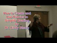 Rubrics to Simplify Grading by Dr. Cindy Steury at Huntington University