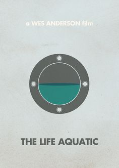 The Life Aquatic | Wes Anderson Minimal Movie Posters by Justin Mezzel