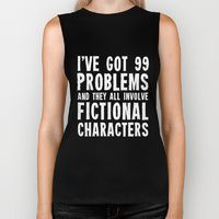 Biker Tank featuring I've Got 99 Problems!  by bookwormboutique