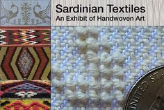 Cinquew News: An exhibit of hand-woven textiles from Sardinia, I...