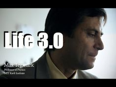 Prof. Max Tegmark - Life 3.0: Being Human in the Age of Artificial Intelligence https://www.youtube.com/watch?v=ImrBfVK10AY