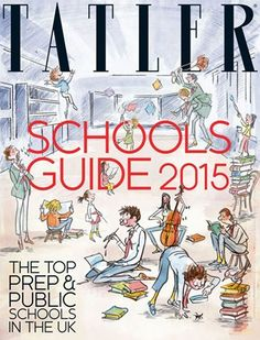 Tatler Schools Guide 2015: Best Prep & Public UK Schools - Tatler