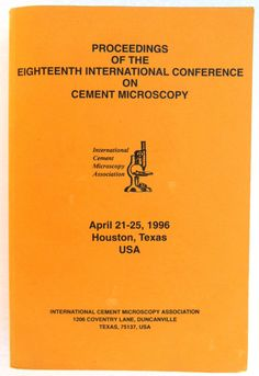 PROCEEDINGS OF THE EIGHTEENTH INTERNATIONAL CONFERENCE ON CEMENT MICROSCOPY Cement, Conference, Ebay