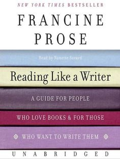 How to Read Like a Writer | Brain Pickings