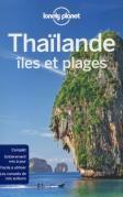Tour d'horizon des îles et plages de Thaïlande, pour bien choisir votre destination en fonction de vos envies...