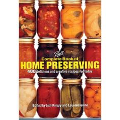 Ball Complete Book of Home Preserving by Judi Kingry. Ball Complete Book of Home Preserving. Features hundreds of user-friendly recipes with broad appeal. The Home Canning Problem Solver, which provides the answers to virtually any canning question. Canning Tips, Home Canning, Canning Recipes, Wine Recipes, Jam Recipes, Easy Canning, Canning Process, Recipies, Jelly Recipes
