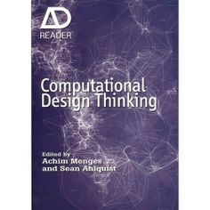 Computational Design Thinking, Menges, Achim: Art, Music & Photography : Walmart.com