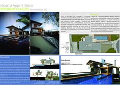 Caso relatando o processo de projeto utilizado para o projeto arquitetônico da Residência Cacupé, Florianópolis, SC.