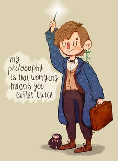 Newt Scamander is right if you think about the times you worry
