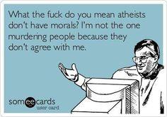 Atheist morals...