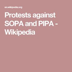 Protests against SOPA and PIPA - Wikipedia