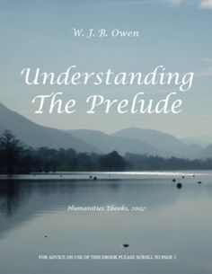 Understanding 'The Prelude'  Author: Owen, W J B  £9.95