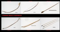 Archi e frecce tipici della California meridionale statunitense. L'arco, come tra le altre popolazioni indigene nordamericane, era l'arma da getto principe. Il suo utilizzo era sia per gli scopi bellici che per quelli venatori.