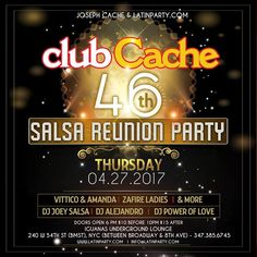 Club Cache 46th - Salsa Reunion Party - Apr 27th - http://fullofevents.com/newyork/event/club-cache-46th-salsa-reunion-party-apr-27th/