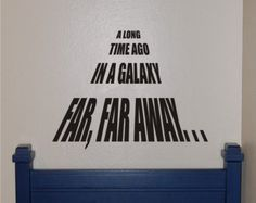 CYBER MONDAY 20% OFF - Star Wars A Long Time Ago Wall Decal - Star Wars Wall Decal - Star Wars Decal - Star Wars - Vinyl Wall Decal