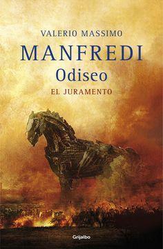 #Reseña de El juramento (Odiseo I), de Valerio Massimo Manfredi. Una increíble novela que narra la vida de Odiseo desde que nace hasta que destruye Troya.