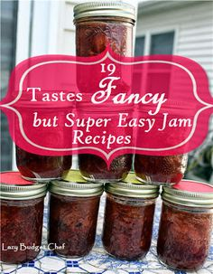 19 fancy but easy jam recipes. Gift idea especially the jam recipes with wine and rum!