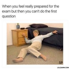 """24 Finals Memes To Give Your Tired Brain A Well-Deserved Break - Funny memes that """"GET IT"""" and want you to too. Get the latest funniest memes and keep up what is going on in the meme-o-sphere. Memes Humor, Exams Memes, Finals Meme, Exam Humor, Funny Shit, Funny Jokes, Hilarious Stuff, Erich Von Stroheim, Levi X Eren"""