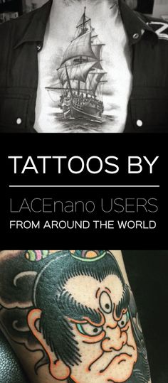 Tattoos by LACEnano users from around the world!