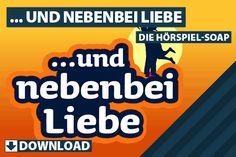 und nebenbei Liebe – Die Hörspiel-Soap auf Gratis-Hörspiele.de   Kostenlose Hörspiele und Hörbücher als Download, Stream und Gutschein