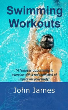 Swimming Workouts - http://www.fitnessdiethealth.net/swimming-workouts-2/  #fitness #diet #health