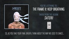 I the Mighty - The Frame II: Keep Breathing