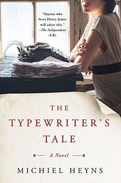 Looking for historical fiction novels to read next? Check out this list of recommended new books to read, including The Typewriter's Tale by Michiel Heyns.