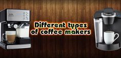 Learn about the different types of coffee makers before deciding which one to get for your home. Thermal Coffee Maker, Iced Coffee Maker, Cold Brew Iced Coffee, Coffee Maker Reviews, Pour Over Coffee Maker, Coffee And Espresso Maker, Pod Coffee Makers, Coffee Making Machine, Coffee Machine