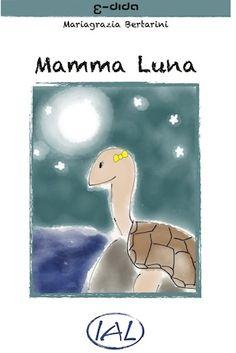 Leggere digitale: Mamma Luna, un E-book con testo e audio sincronizzato
