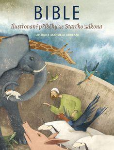Sterling Publishing, Award Winning Books, Old Testament, Bible Stories, Alter, Handmade Crafts, Dinosaur Stuffed Animal, Old Things, Illustration