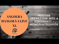 Hogyan fejleszd a beszédkészségedet - Angolra Hangolva Live II. Education, Signs, Learning, Words, School, Youtube, Live, English, Languages