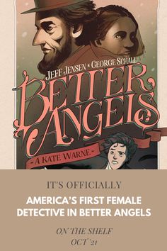 America's First Female Detective in Better Angels From Boom! Studios — Constant Collectible Boom Studios, Greatest Presidents, True Detective, Geek Culture, Screenwriting, True Stories, Angels, America, Female