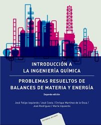 Introducción a la ingeniería química : problemas resueltos de balances de materia y energía / José Felipe Izquierdo ... [et al.] Willis Tower, Bar Chart, Board, Products, Sentences, Environmental Science, Libros, Bar Graphs