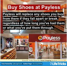 Buy your Shoes at Payless.  In recent years I've refused to even go into payless anymore bc I saw shoes for $50 there and was infuriated. Ive known about this replacement policy for a very long time and it just hit me that maybe thats why their prices have gone up...theyve wised up