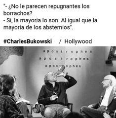 Charles Bukowski, Hollywood, Alcohol, Rubbing Alcohol, Liquor