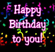Happy Birthday to you!!!!! I love you!!!