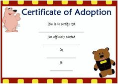 New Toy Adoption Certificate Template – Amazing Certificate Template Ideas Blank Certificate Template, Certificate Format, Award Template, Adoption Certificate, Printable Certificates, Award Certificates, Free Pet Adoption, Adoption Party, How To Be Likeable