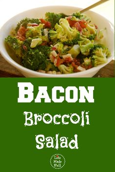 The bacon broccoli salad is a perfect summer dish!
