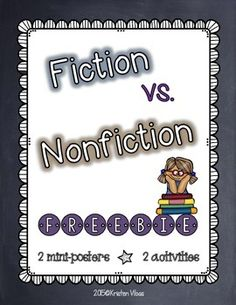 Fiction versus Nonfiction I hope that you and your students enjoy this little freebie. Inside you'll find 2 mini-posters, along with 2 fun activities. Please visit my store for more fun and engaging Language Arts, Science, and Social Studies resources!
