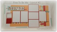My Scrap Happy Life: My 6-Page Scrapbook Kit with the Free To Be Me Papers - Layout #1