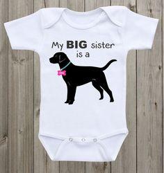 My Big Sister Is A Lab Labrador Retriever Lab Shirt Lab Baby