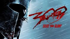 300: Rise of an Empire -- Seize Your Glory Trailer