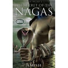 The Secret Of The Nagas  By Amish Tripathi (Author)    Price: Rs 206